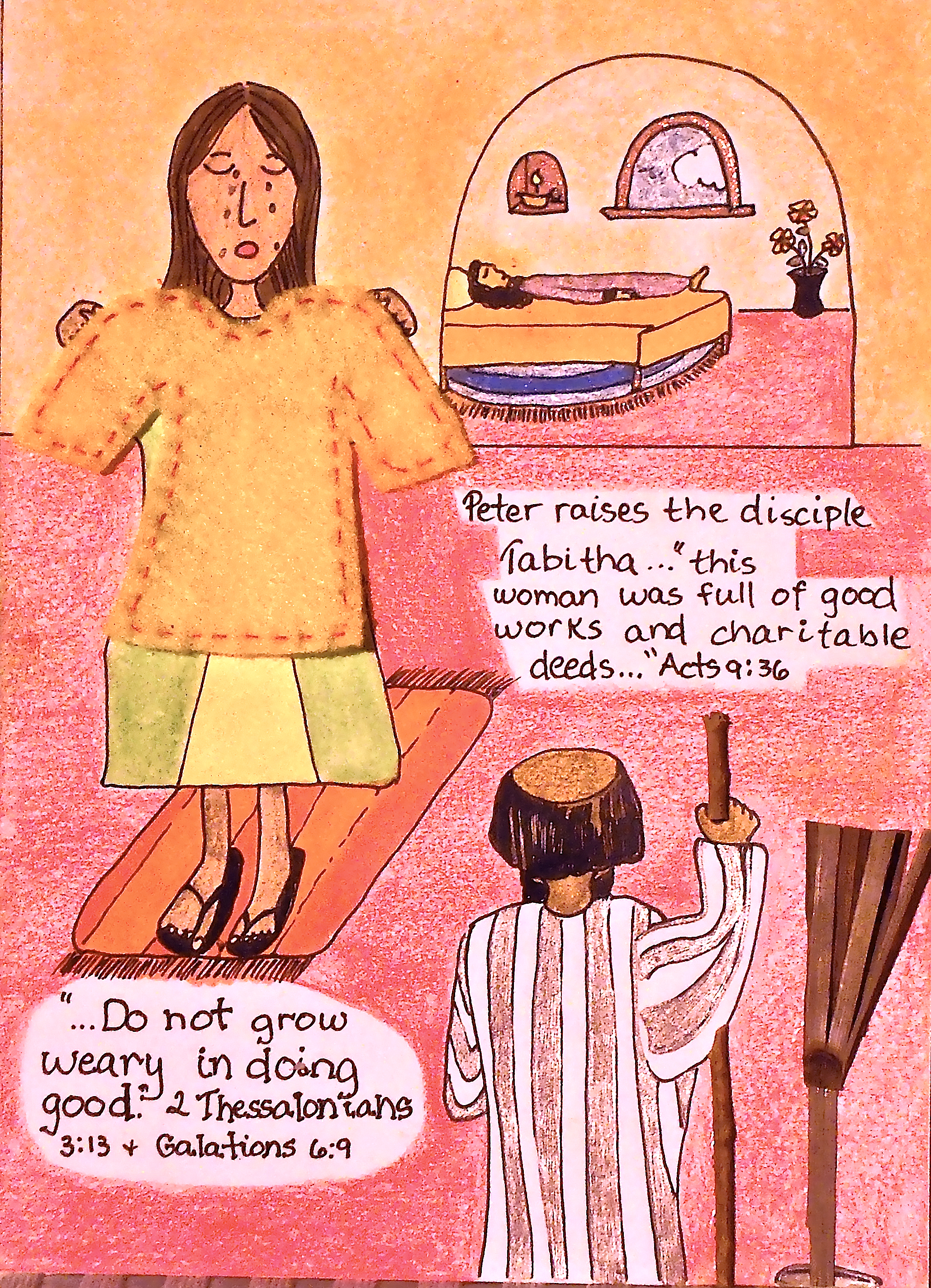 The widows stood by weeping showing the garments that tabitha made